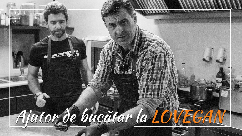 În bucătăria singurului restaurant vegan din Suceava, Bistro Lovegan