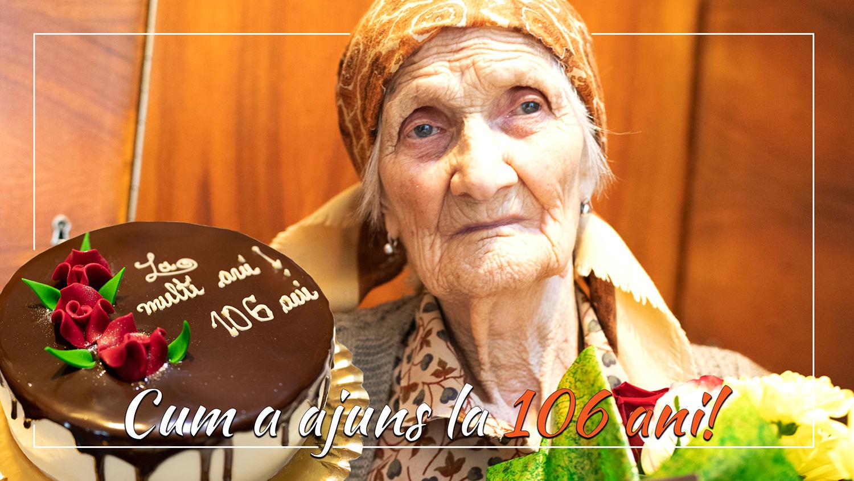 A împlinit 106 ani și ne-a invitat la ziua ei!